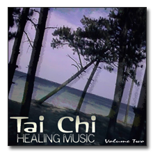 Tai Chi Healing Music Volume Two